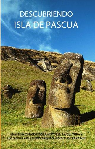 Descubriendo Isla de Pascua (Spanish Edition), by James Grant-Peterkin