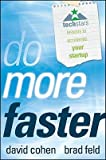 img - for Do More Faster: TechStars Lessons to Accelerate Your Startup [Hardcover] book / textbook / text book