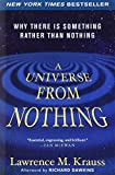 Image of A Universe from Nothing: Why There Is Something Rather than Nothing