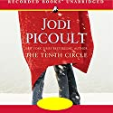 The Tenth Circle Audiobook by Jodi Picoult Narrated by Carol Monda