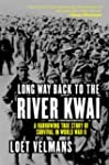Long Way Back to the River Kwai: Memo...