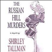 The Russian Hill Murders: A Sarah Woolson Mystery | Shirley Tallman