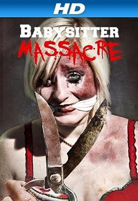 Babysitter Massacre [HD]