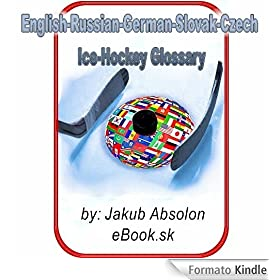 English-German-Russian-Slovak-Czech Ice-Hockey Glossary (eBook.sk)