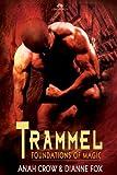 Trammel (Foundations of Magic)