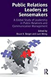 img - for Public Relations Leaders as Sensemakers: A Global Study of Leadership in Public Relations and Communication Management book / textbook / text book