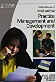 img - for BSAVA Manual of Small Animal Practice Management and Development by Carole Clarke (2012-11-05) book / textbook / text book