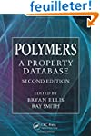 Polymers: A Property Database, Second...