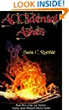 Accidental Ashes: or that time I found out I was a demon, and all my friends were vampires and werewolves (Xoe Meyers Fantasy/Horror Series Book 2)