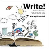 Write! Stop Waiting, Start Writing. A Step-By-Step to Turn What You Know Into a Book