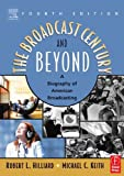 img - for Broadcast Century and Beyond : A Biography of American Broadcasting 4TH EDITION book / textbook / text book