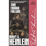 Time Enough for Love ~ Robert Heinlein