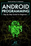 Android Programming: Quick & Easy to...