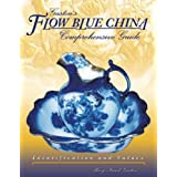 Gaston's Flow Blue China Comprehensive Guide (Identification and Values (Collector Books))