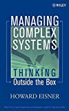 img - for Managing Complex Systems: Thinking Outside the Box book / textbook / text book