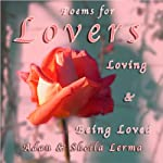 Poems for Lovers Loving & Being Loved | Felipe Adan Lerma,Sheila Mae Lerma