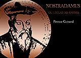 echange, troc  - Nostradamus ou l'éclat des empires