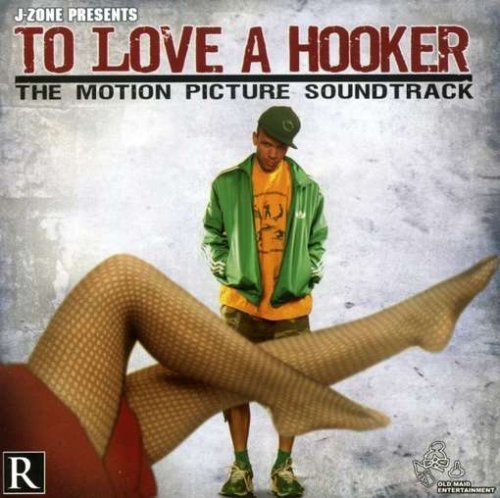 to-love-a-hooker-by-j-zone-2006-09-03