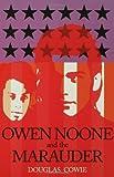 Owen Noone and the Marauder: A Novel