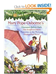 Magic Tree House Boxed Set, Books 1-4: Dinosaurs Before Dark, The Knight at Dawn, Mummies... by Mary Pope Osborne and Sal Murdocca