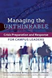 img - for Managing the Unthinkable: Crisis Preparation and Response for Campus Leaders book / textbook / text book