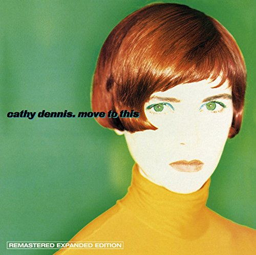 Cathy Dennis - Move To This: Expanded Edition - Zortam Music