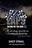 Hot Laps (Racing on the Edge) (Volume 6)