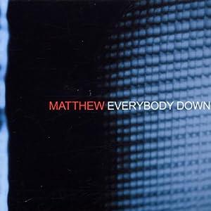 Everybody Down.