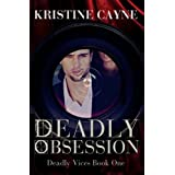"Deadly Obsession (Deadly Vices)von ""Kristine Cayne"""