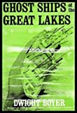 Ghost Ships of the Great Lakes