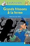 """Afficher """"Grands frissons à la ferme"""""""