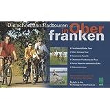 Die schönsten Radtouren in Oberfranken: Radeln in der Aktivregion Oberfranken. 1:75000