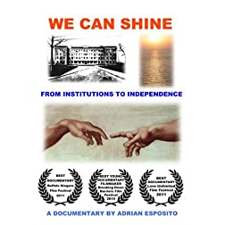 We Can Shine: From Institutions to Independence