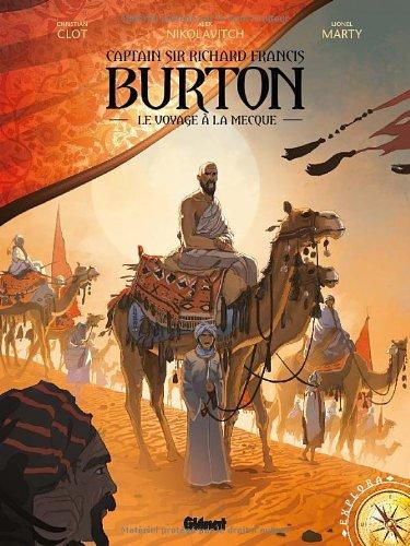 Captain Sir Richard Burton (2) : Le voyage à La Mecque