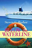 img - for BELOW THE WATERLINE book / textbook / text book