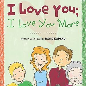 I Love You; I Love You More Audiobook