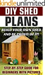 DIY Shed Plans: Build Your Own Shed A...