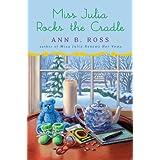 Miss Julia Rocks the Cradle ~ Ann B. Ross