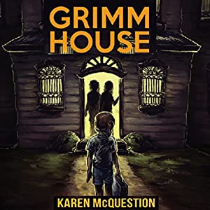 Grimm House Audiobook
