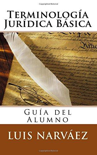 Terminología Jurídica Básica: Guía del Alumno