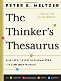 img - for The Thinker's Thesaurus: Sophisticated Alternatives to Common Words (Expanded Second Edition) book / textbook / text book