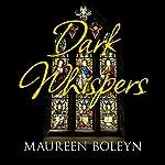 Dark Whispers | Maureen Boleyn