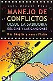 Manejo de conflictos desde la sabiduría del cine y las canciones