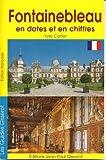 echange, troc Carlier Yves - Fontainebleau en Dates et en Chiffres