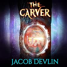 The Carver: Order of the Bell, Book 1 Audiobook by Jacob Devlin Narrated by Kit Karlyle