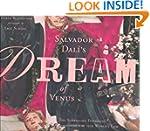Salvador Dali's Dream of Venus: The S...