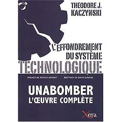 L'effondrement du système technologique - Theodore Kaczynski