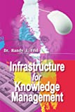 img - for Infrastructure for Knowledge Management book / textbook / text book