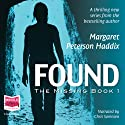 Found: The Missing, Book 1 (       UNABRIDGED) by Margaret Peterson Haddix Narrated by Chris Sorensen