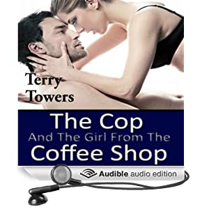 The Cop and the Girl from the Coffee Shop (Unabridged)